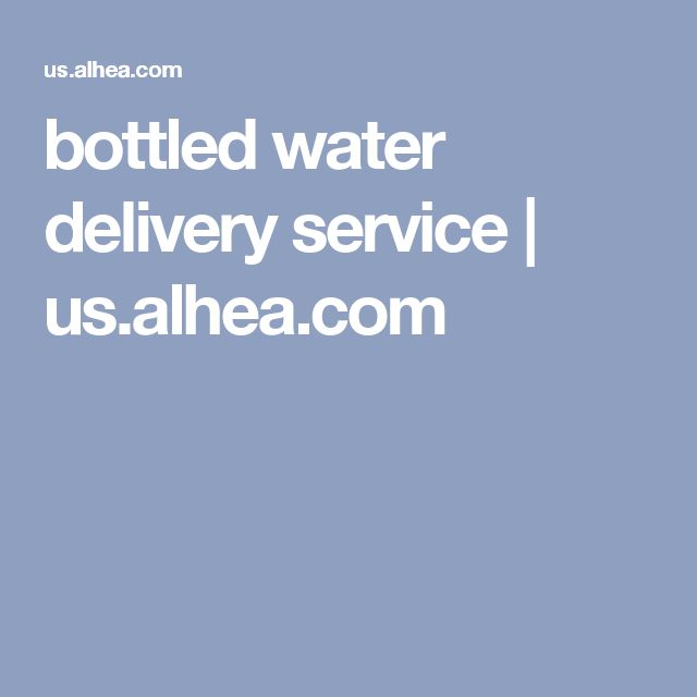 bottled water delivery service | us.alhea.com