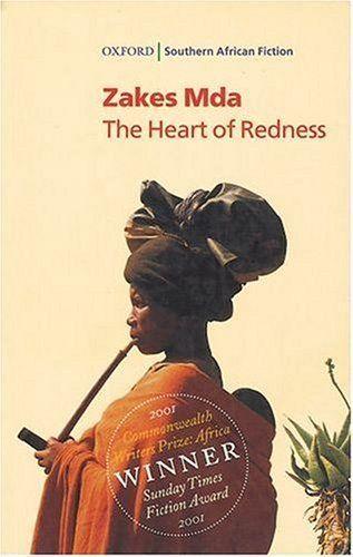The Heart of Redness – Zakes Mda