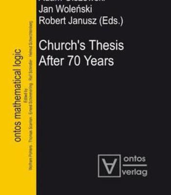 Church's Thesis After 70 Years (Ontos Mathematical Logic) PDF