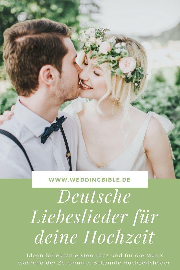 Deutsche Liebeslieder Fur Die Hochzeit Mit Bildern Lieder Hochzeit