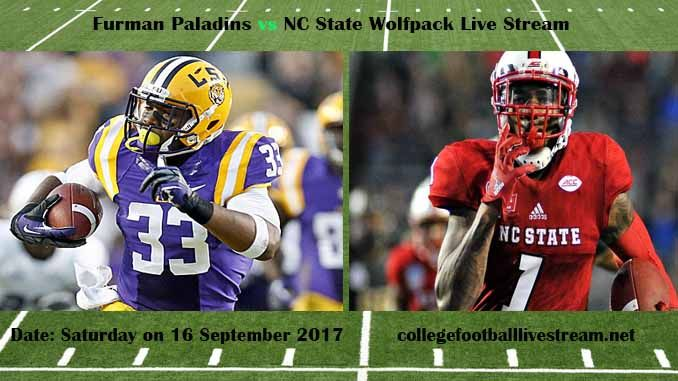 Furman Paladins vs NC State Wolfpack Live Stream Teams: Paladins vs Wolfpack Time: 12:20 PM ET Week-3 Date: Saturday on 16 September 2017 Location: Carter-Finley Stadium, Raleigh, NC TV: ESPN NETWORK Furman Paladins vs NC State Wolfpack Live Stream Watch College Football Live Streaming...