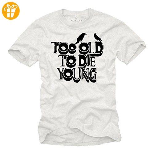Lustige Sprüche T Shirts Für Herren TOO OLD TO DIE YOUNG Weiß Schwarz Größe  XXL