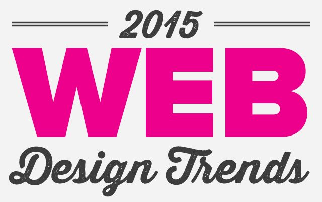 The top best 2015 web design trends & predictions guide that will shape how web designers work throughout the year. New technologies, practices & patterns!