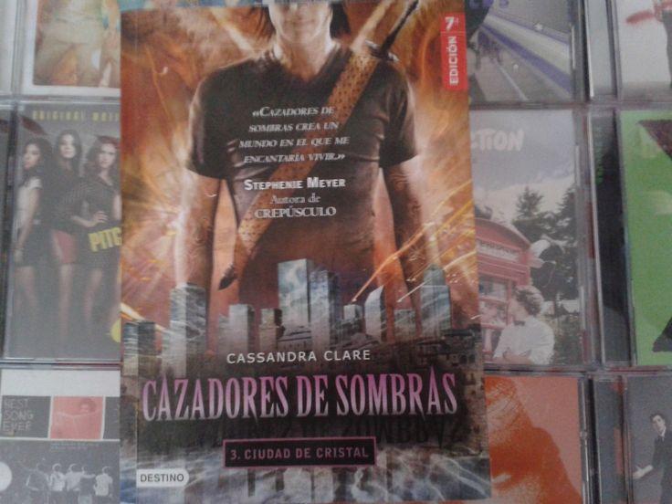 """""""Cazadores de Sombras: Ciudad de Cristal"""" escrito por Cassandra Clare:"""