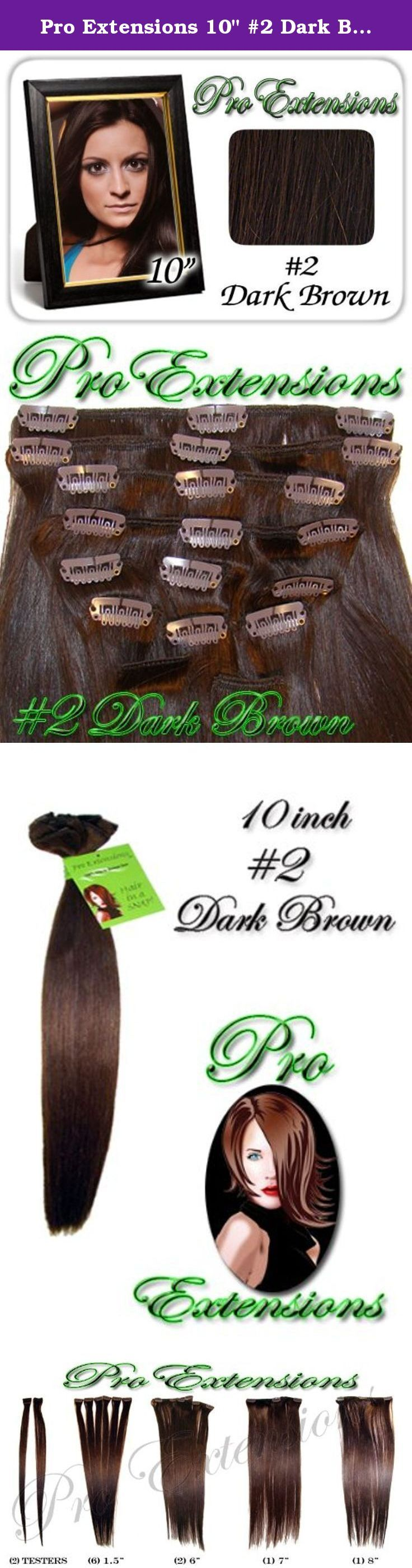 """Pro Extensions 10"""" #2 Dark Brown Clip-in Human Hair Extensions. This Pro Extensions clip in hair extension set is Colored #2, DARK BROWN. Pro Extensions are 100% human hair extensions. This set of hair extensions is 10"""" long and 39"""" wide. This hair extensions set is Grade A, Color #2, DARK BROWN. The set weight is 50 grams. This set of extensions is straight without any body wave. Pro Extensions Volumizer is specialized to add volume or texture to your current hair style. The extensions…"""