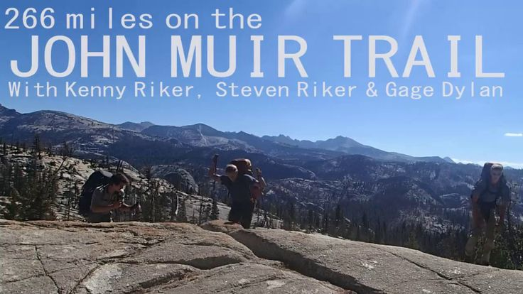 266 Miles: The John Muir Trail BEST SITE FOR INFO!!!-JESSIE