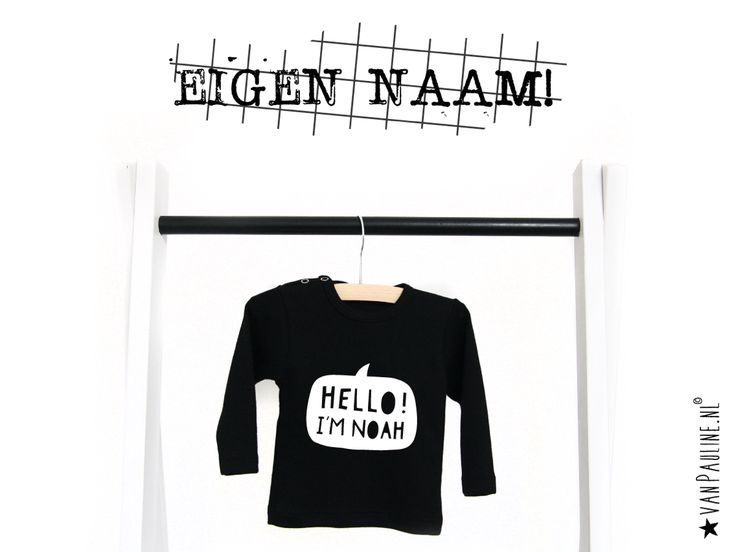 ★Eigen Naam★ bestel nu een shirtje met de naam van de kleine! Super stoer! >> www.vanpauline.nl