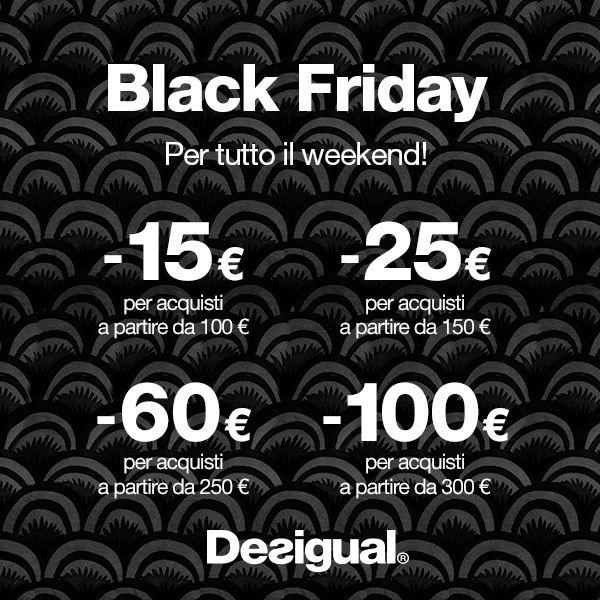 Dal 28 al 30 Novembre, Black Friday #desigual @desigual