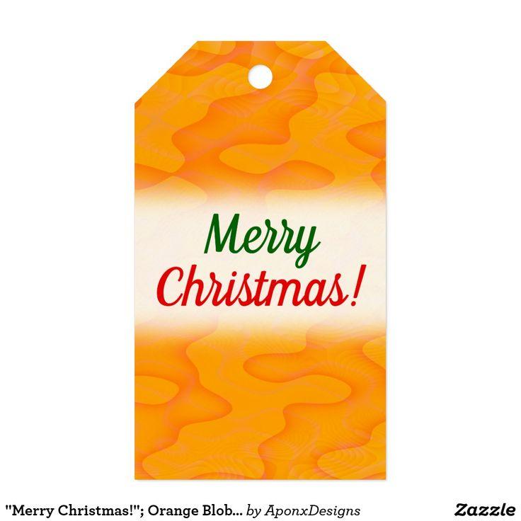 """Merry Christmas!""; Orange Blob or Splotch Pattern"