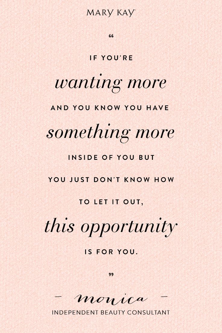 The opportunity to pursue your dreams is within reach. | Mary Kay