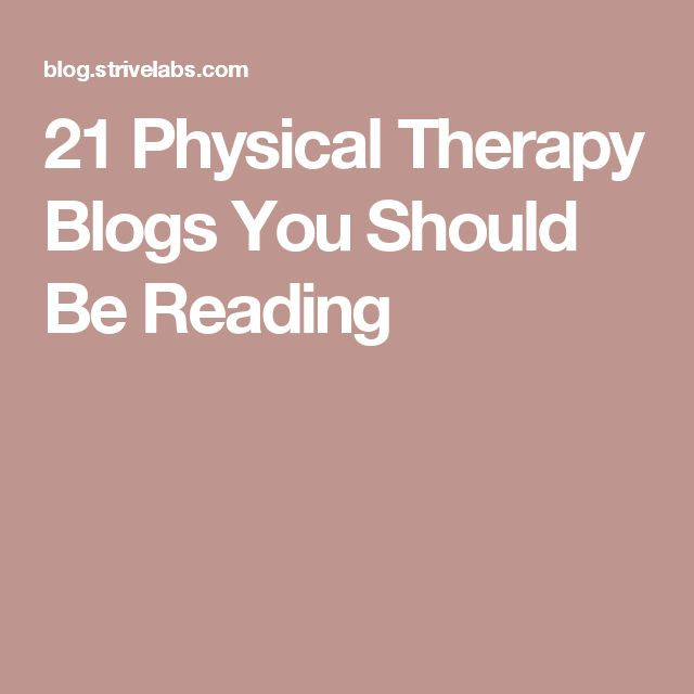 21 Physical Therapy Blogs You Should Be Reading