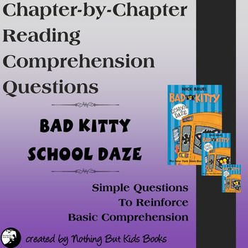 Simple Reading Comprehension Questions for Bad Kitty School Daze