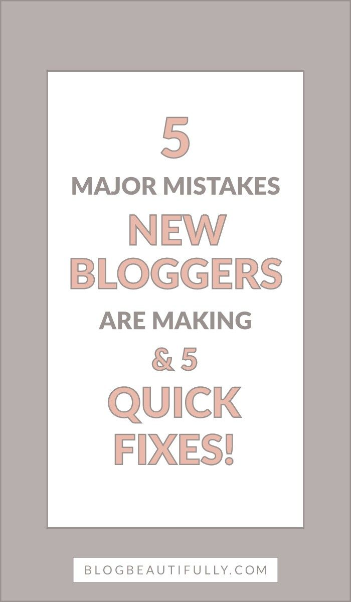 Blogging is tough, especially as a beginner! In this post I'm going over 5 major mistakes new bloggers are making, and if you find yourself guilty of these 5 things, don't worry -- there are quick fixes to help you out! BlogBeautifully.com