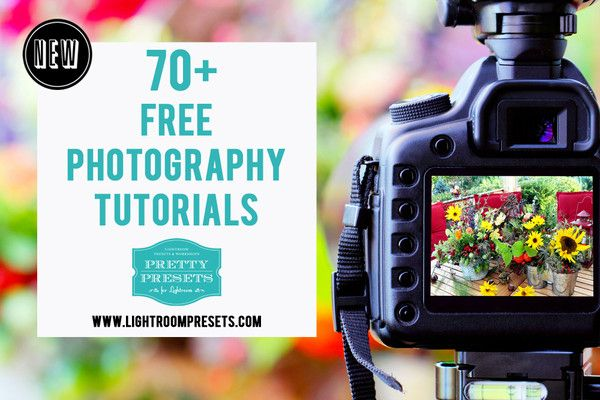 70+ Free Photography Tutorials for You!