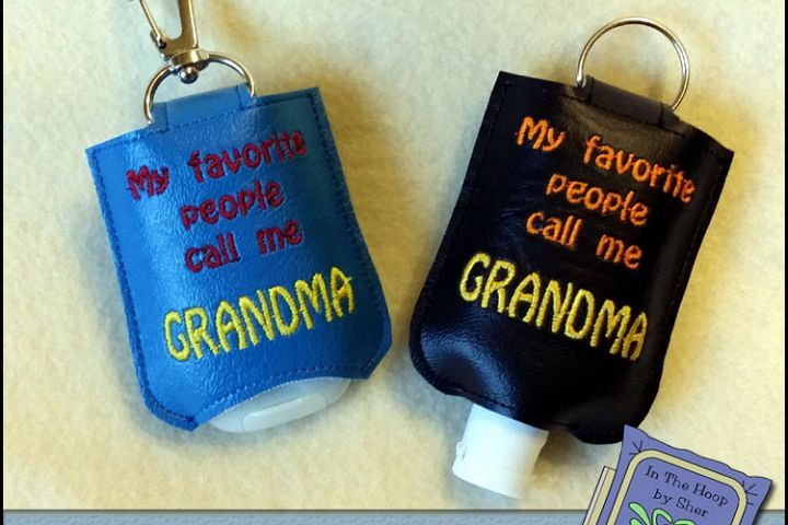 Ith Favorites Grandma Hand Sanitizer Holder Snap Tab 5x7 Hoop