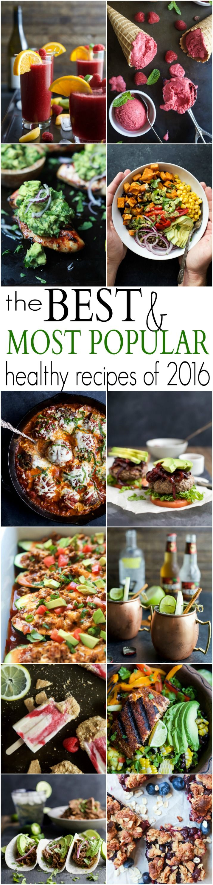 The BEST & Most Popular Recipes of 2016 | joyfulhealthyeats... | Dinner Ideas | Family Recipes | Kid Friendly | Breakfast Recipes | Dessert | Cocktail | 30 Minute Meals