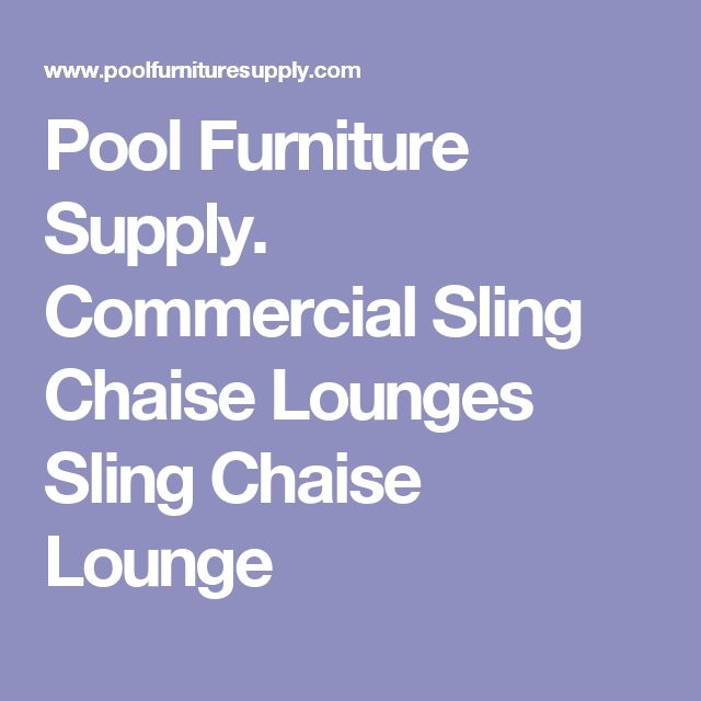 commercial sling chaise lounges sling chaise lounge