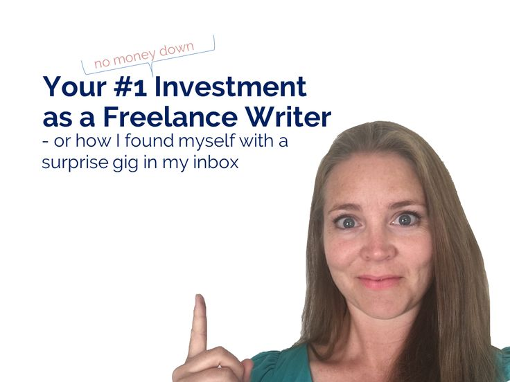 Your #1 Investment as a Freelance Writer | WellpaidFreelancer.com