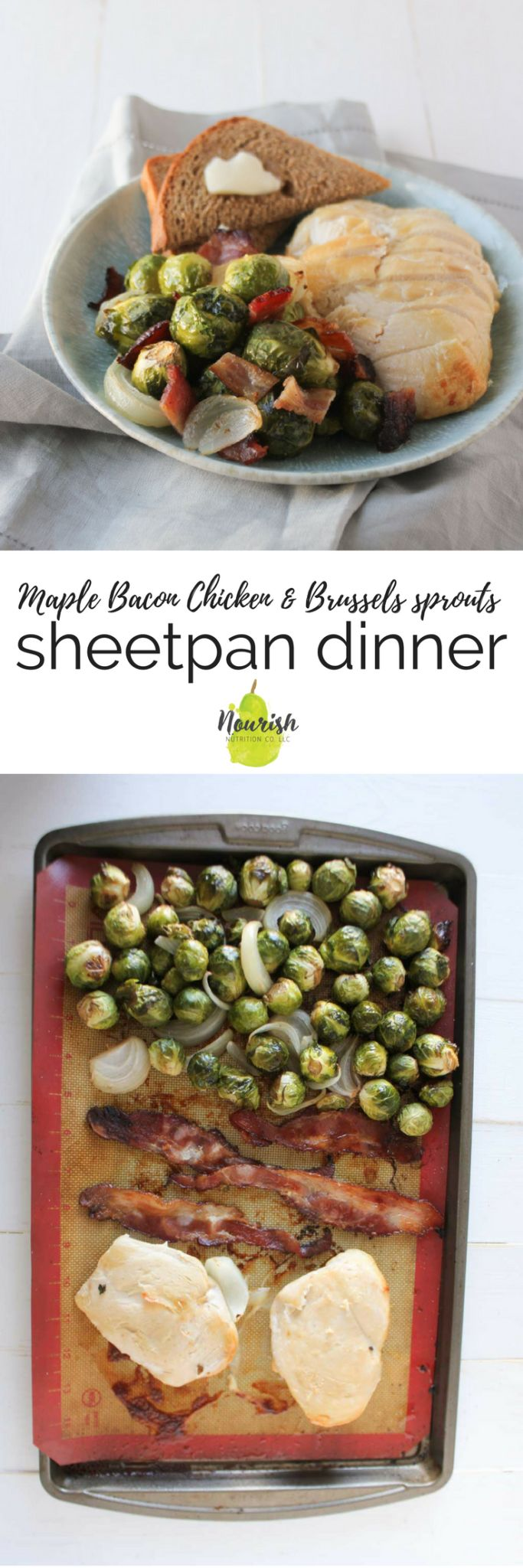 Maple Bacon Chicken and Brussels Sprouts Sheet Pan Dinner via @nourishnutrico