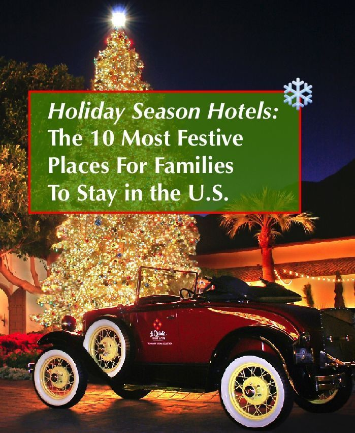 10 of the Most Festive Holiday Season Hotels across the U.S. Amazing places to vacation or at least visit to enjoy the decorations, ice skating, ice slides, light shows and more.
