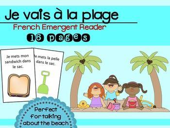 Emergent reader/book about the beach in French. Great for working with: Je vais à la plage, serviette, balle, lunettes de soleil, crème solaire, tongs, livre, seau, pelle, sandwich, radio