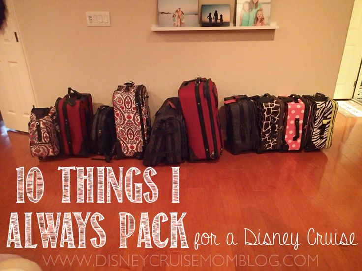 Disney Cruise Packing:  See a list of 10 things that I pack for every Disney Cruise.