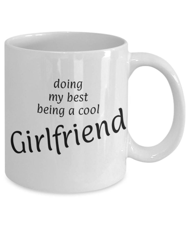 Sweetheart, Partner, Being a cool Girlfriend, Funny coffee mug, Christmas gift for Girlfriend, Girlfriend appreciation mug, Gift for her by expodesigns on Etsy