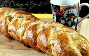 Trenza de Pan Dulce casero – Receta para una masa de pan suave | La Cocina de Gisele