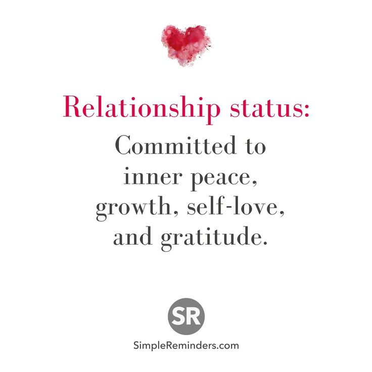 Relationship status: Committed to inner peace, growth, self-love, and gratitude.