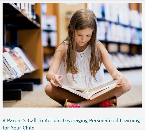Leveraging Personalized Learning for Your Child - 1 of 3 part series -  ExcelinEd