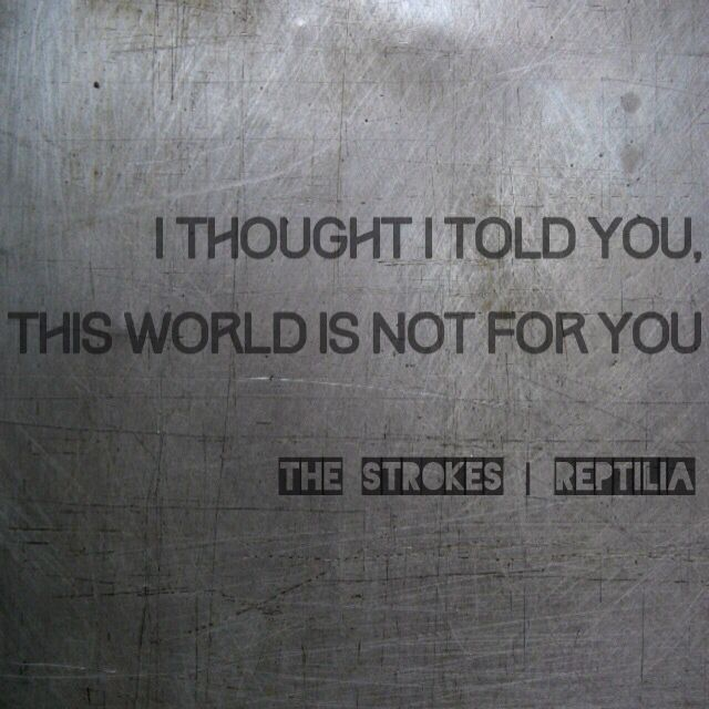The Strokes | Reptilia