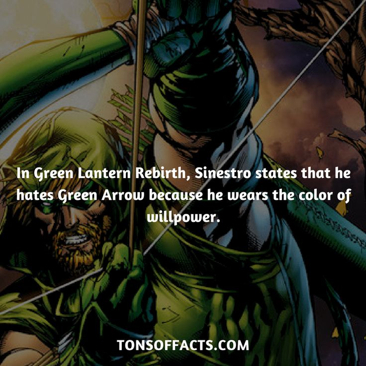 In Green Lantern Rebirth, Sinestro states that he hates Green Arrow because he wears the color of willpower. #greenarrow #tvshow #justiceleague #comics #dccomics #interesting #fact #facts #trivia #superheroes #memes #1 #movies #oliverqueen