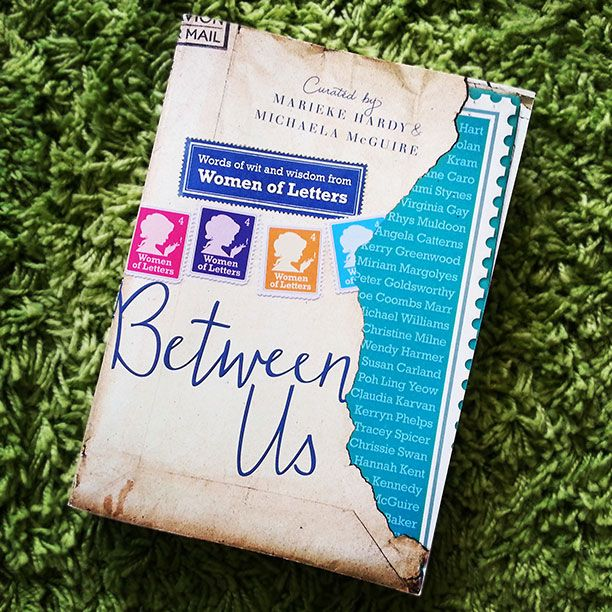 'Between Us: Words of wit and wisdom from women of Letters' curated by Marieke Hardy and Michalea McGuire - featuring Sommer Tothill