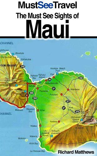 The Must See Sights Of Maui (Must See Travel) by Richard Matthews. $0.99. 25 pages. Author: Richard Matthews