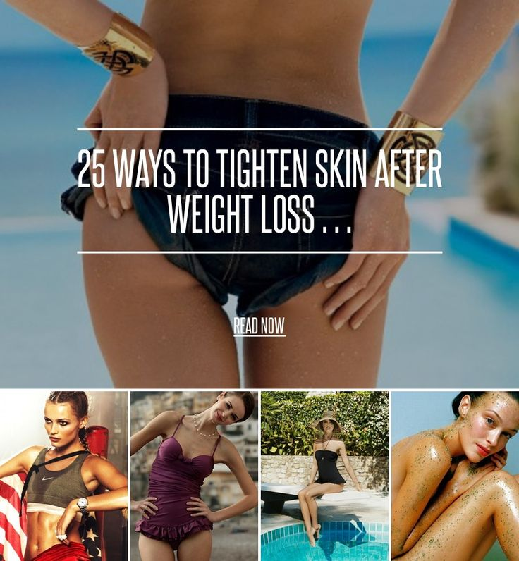 25 Ways to Tighten Skin after Weight Loss … - Diet [ more at http://diet.allwomenstalk.com ] There are lots of ways to tighten skin after you lose weight, and many reasons to do so. The loose skin can come from pregnancy or even just dropping a lot of weight at one time. While you might be at your goal weight, you might still feel bulky, and the culprit is loose, sagging skin. How do you tighten skin after weight loss, so you can fit into the clothe... #Diet #Scrub #Castor #Loss #Protein…