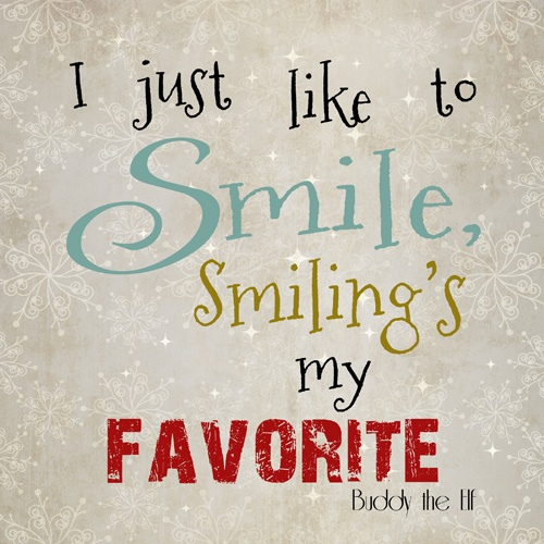 Elf Quotes Smiling: 143 Best Images About Say It With A Smile On Pinterest