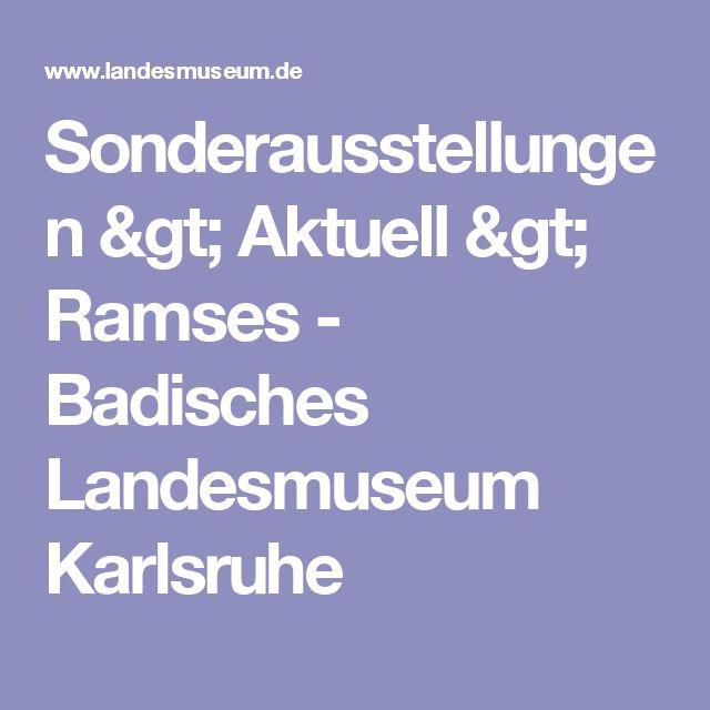Sonderausstellungen > Aktuell > Ramses - Badisches Landesmuseum Karlsruhe