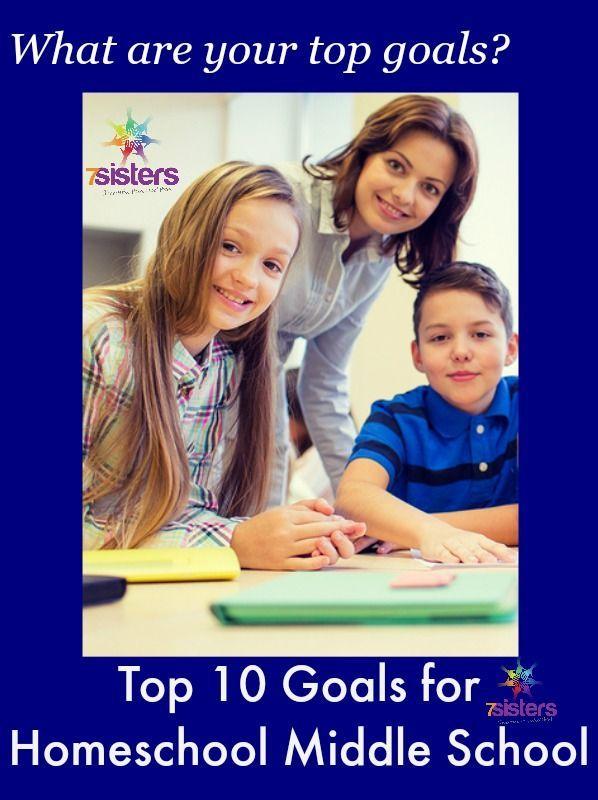 Top 10 Goals for Homeschool Middle School. Homeschooling middle schoolers? Here are 7SistersHomeschool.com's tried and true, top 10 goals for middle school.