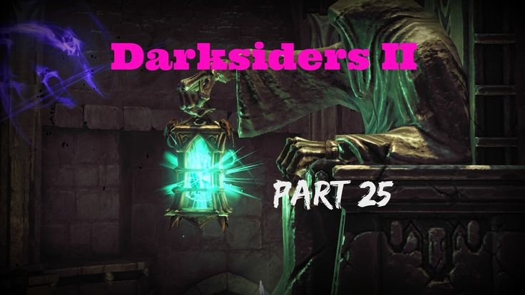 Darksiders II: City Of The Dead pt1(PC) PT25 - Walkthrough The Rev continues to plow ahead and moves onto a new area..........