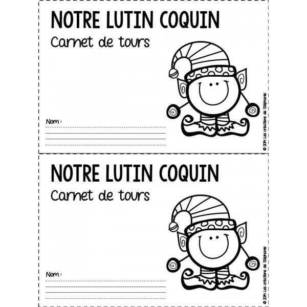 Notre lutin coquin : Carnet de tours (1er cycle) - Carnet d'écriture (Noël)