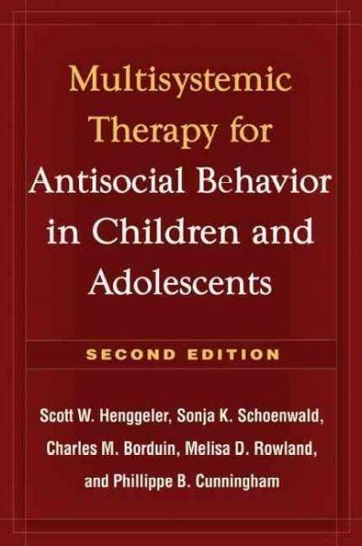 Multisystemic Therapy Of Antisocial Behavior In Children And Adolescents