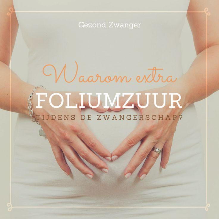 Waarom is extra foliumzuur bij zwangerschap nodig?