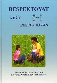 Kniha - Respektovat a být respektová