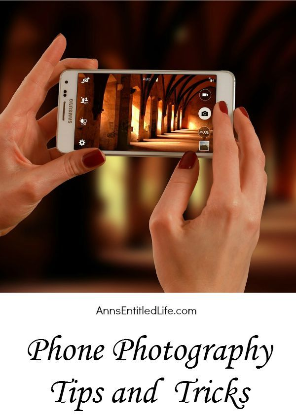 Phone Photography Tips and Tricks; ever wonder how people take such beautiful photographs with their phone camera? Would you like to improve your phone-camera-skills? These phone photography tips and tricks will have you taking camera phone photos like a pro in no time flat!