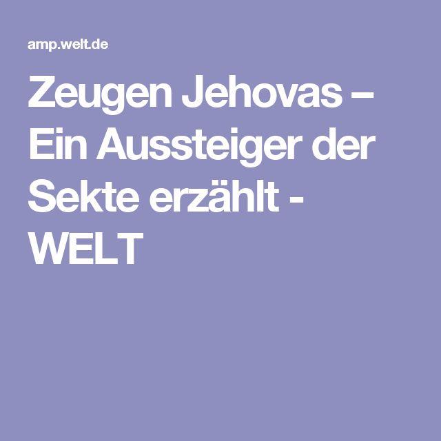 Zeugen Jehovas – Ein Aussteiger der Sekte erzählt - WELT