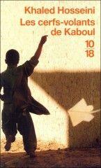 Les cerfs-volants de Kaboul – Khaled Hosseini – Belfond – 2005