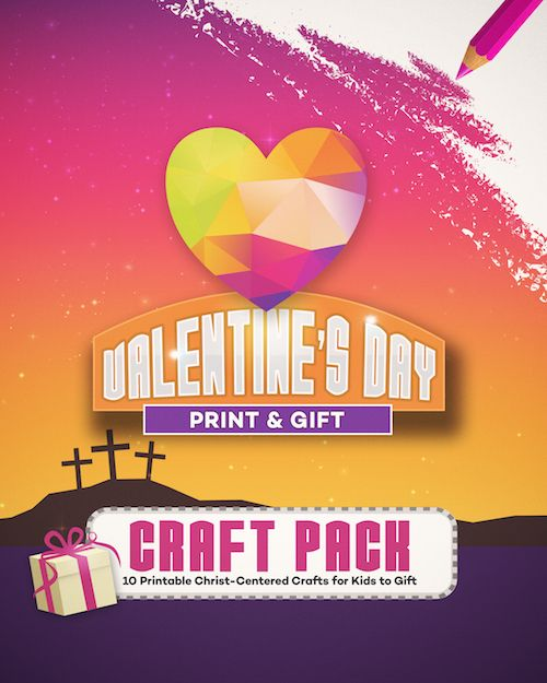 Printable Valentine Crafts Kids Can Gift!  Ages 4-12.  Great for home or church!