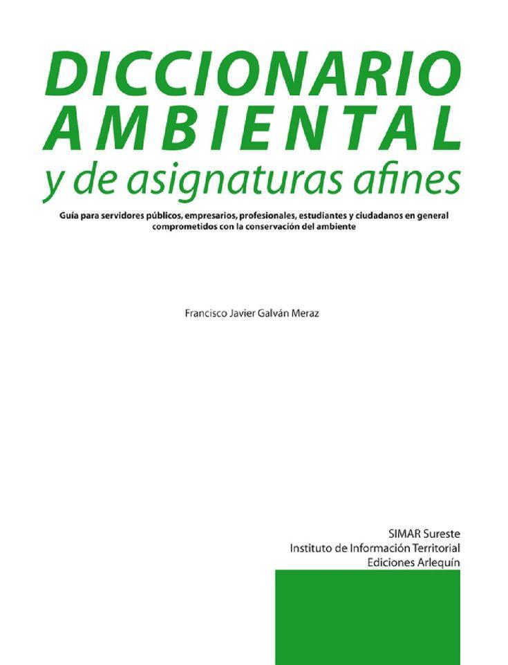 Guía para servidores públicos, empresarios, profesionales, estudiantes y ciudadanos en generalcomprometidos con la conservación del ambiente.