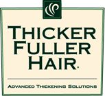 Thicker Fuller Hair – The Natural Solution To Thinning Hair