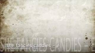 she fancies candies - YouTube